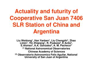 Actuality and futurity of Cooperative San Juan 7406 SLR Station of China and Argentina