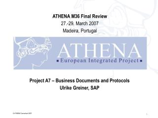 Project A7 – Business Documents and Protocols Ulrike Greiner, SAP