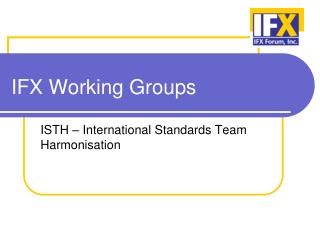 IFX Working Groups