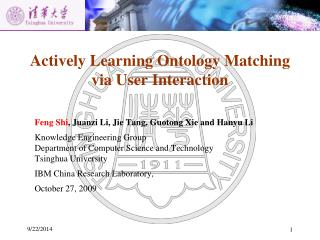 Actively Learning Ontology Matching via User Interaction