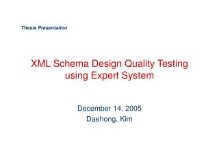 XML Schema Design Quality Testing using Expert System