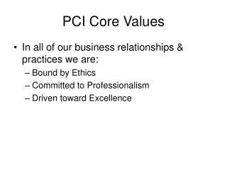 PCI Core Values