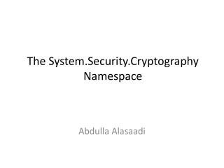 The  System.Security.Cryptography  Namespace