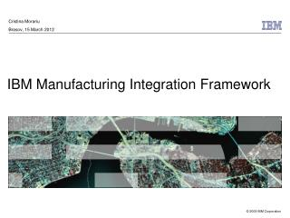 IBM Manufacturing Integration Framework
