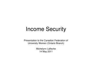 Income Security