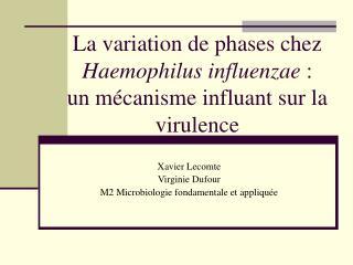 La variation de phases chez  Haemophilus influenzae  :  un mécanisme influant sur la virulence