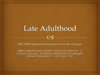 Late Adulthood