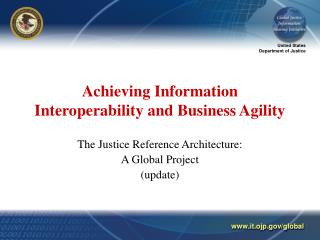 Achieving Information Interoperability and Business Agility