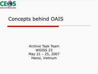Concepts behind OAIS