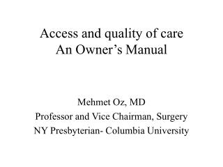 Access and quality of care  An Owner s Manual