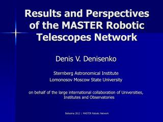 Results and Perspectives of the MASTER Robotic Telescopes Network