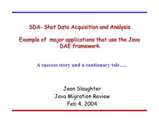 Jean Slaughter Java Migration Review Feb 4, 2004