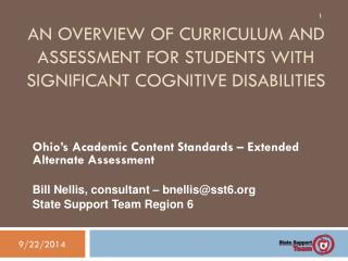 An overview of curriculum and assessment for Students with Significant Cognitive Disabilities