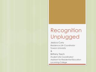 Recognition Unplugged