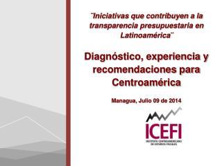 �Iniciativas que contribuyen a la transparencia presupuestaria en Latinoam�rica �