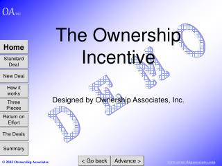 The Ownership Incentive