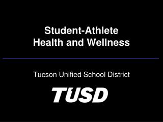 Student-Athlete  Health and Wellness
