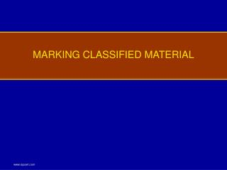 MARKING CLASSIFIED MATERIAL