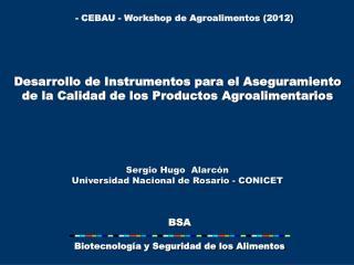 Desarrollo de Instrumentos para el Aseguramiento de la Calidad de los Productos Agroalimentarios