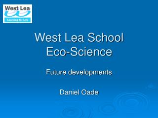 West Lea School Eco-Science