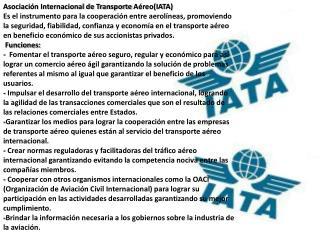 Asociación  Colombiana de Viajes y  turismo (ANATO) Función: