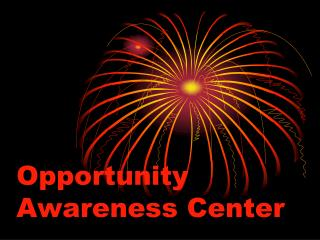 Opportunity Awareness Center