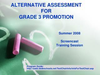 ALTERNATIVE ASSESSMENT  FOR  GRADE 3 PROMOTION