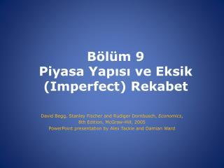 Bölüm  9 Piyasa Yapısı ve Eksik (Imperfect) Rekabet