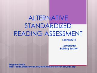 ALTERNATIVE STANDARDIZED  READING ASSESSMENT