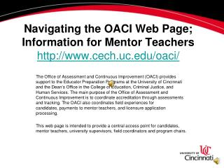 Navigating the OACI Web Page; Information for Mentor Teachers cech.uc/oaci/