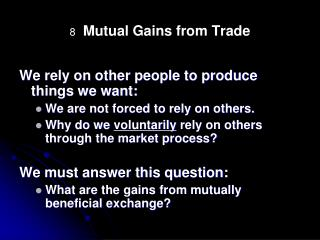 8  Mutual Gains from Trade