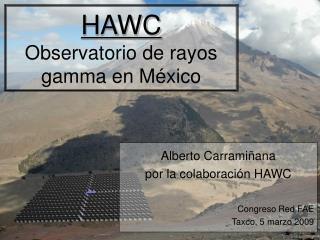HAWC Observatorio de rayos gamma en M éxico