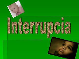 Interrupcia