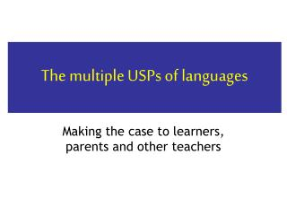 The multiple USPs of languages