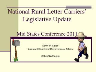 National Rural Letter Carriers' Legislative Update Mid States Conference 2011