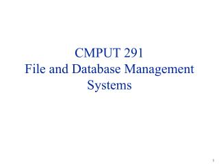 CMPUT 291 File and Database Management Systems