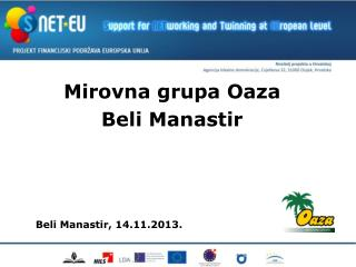 Beli Manastir, 14.11.2013.