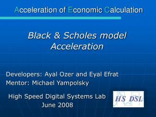 High Speed Digital Systems Lab June 2008
