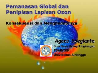 Pemanasan Global dan  Penipisan Lapisan Ozon Konsekuensi dan Menghadapinya