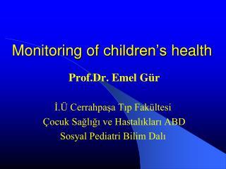 Monitoring  of  children's health