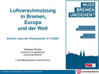 Luftverschmutzung  in Bremen, Europa und der Welt Bremen, Haus der Wissenschaft, 27.10.2009