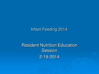 Infant Feeding 2014