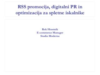 RSS promocija, digitalni PR in optimizacija za spletne iskalnike