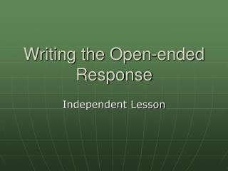 Writing the Open-ended Response
