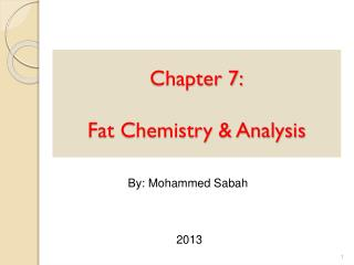 Chapter 7: Fat Chemistry & Analysis