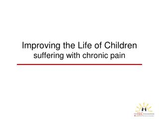 Improving the Life of Children suffering with chronic pain