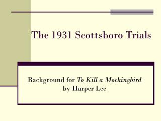 The 1931 Scottsboro Trials