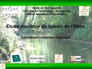 SAGE de l'Est Lyonnais Commission thématique «Gestion des Milieux Aquatiques Superficiels»
