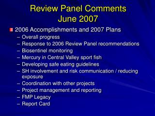 Review Panel Comments June 2007
