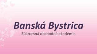 Bansk� Bystrica